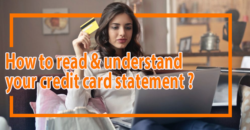 How to read and understand your credit card statement?