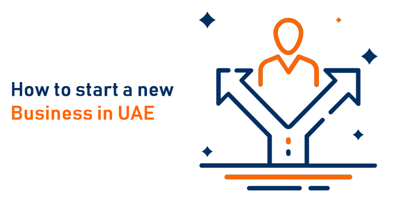 How to start a new business in UAE