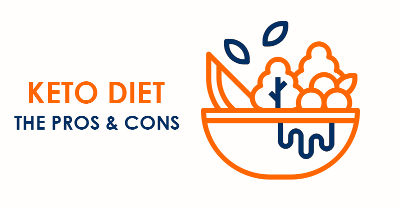 Keto diet - the Pros & Cons