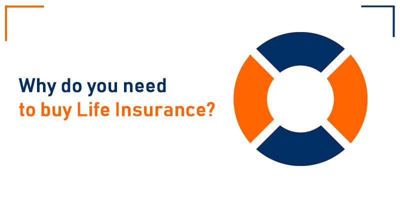 Why do you need to buy Life Insurance Dubai UAE