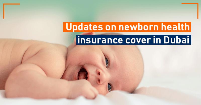 Updates on Newborn Health insurance cover in Dubai