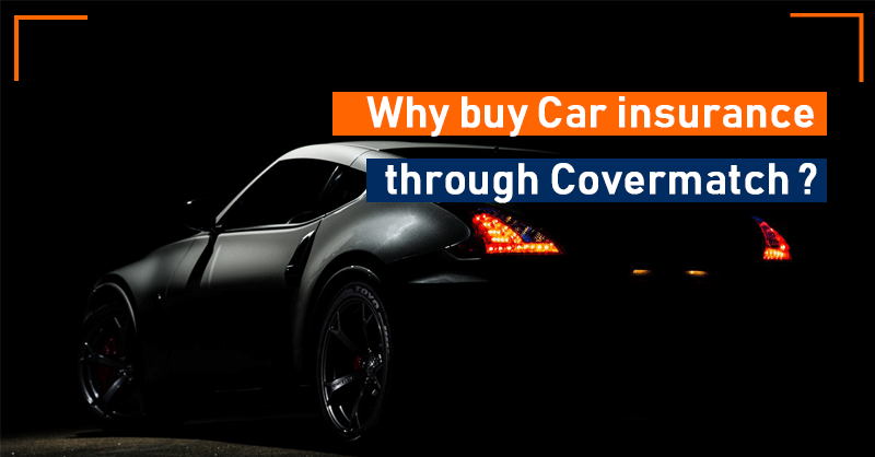 Why buy Car insurance through Covermatch