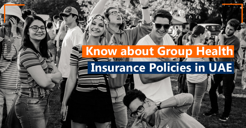 Everything you need to know about Group Health Insurance Policies in UAE