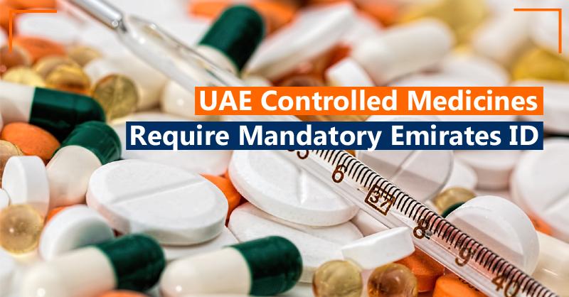 UAE controlled medicines require mandatory Emirates ID