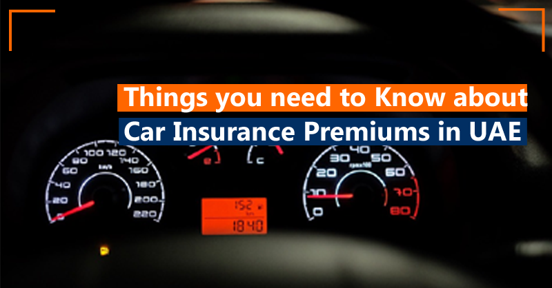 Things you need to know about Car insurance premiums in UAE